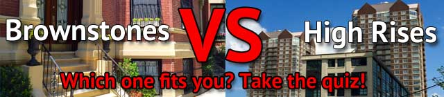 Are you a brownstone or a high rise person?